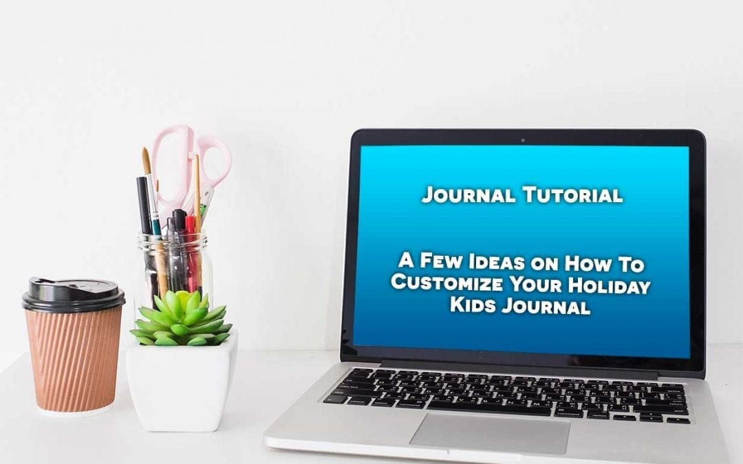 How to customize your holiday journal